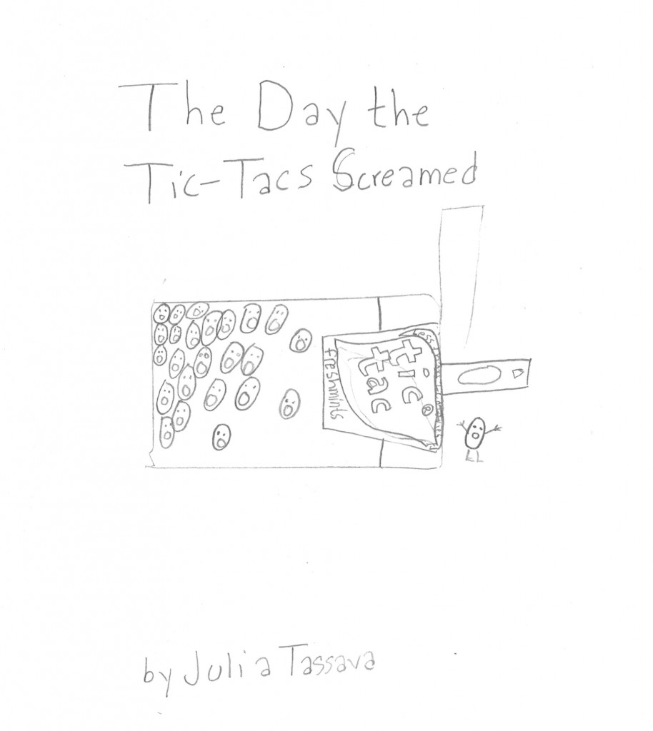 The Day the Tic-Tacs Screamed